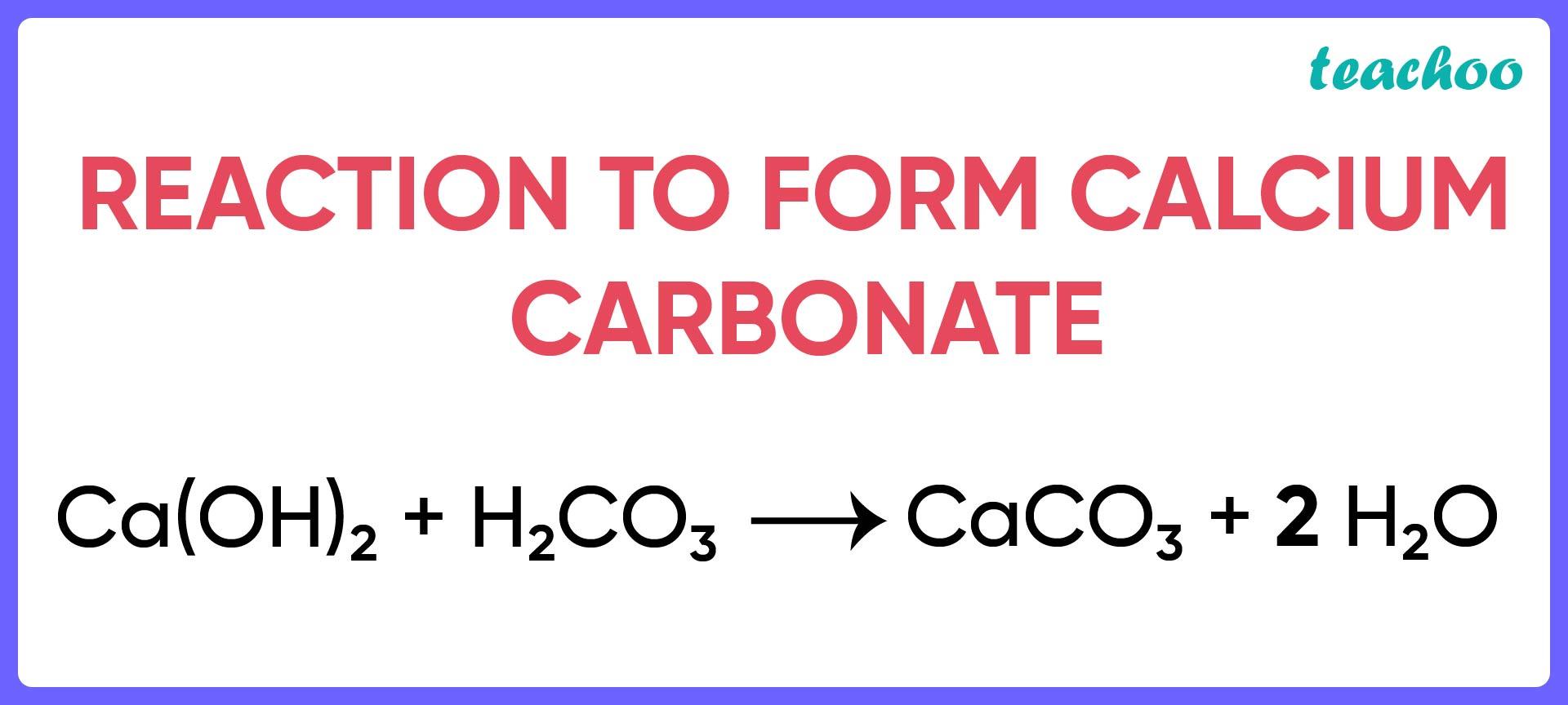 Reaction to form Calcium Carbonate - Teachoo-01.jpg