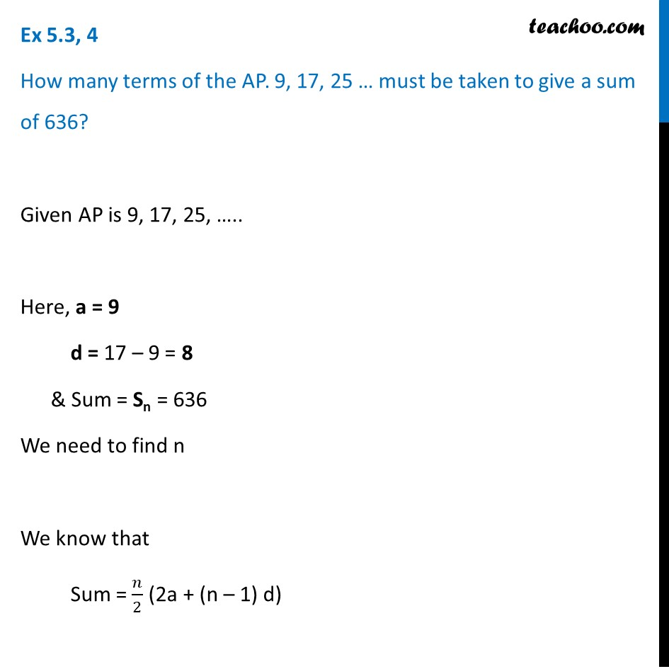 Ex 5.3, 4 - How many terms of AP 9, 17, 25 … must be - Ex 5.3