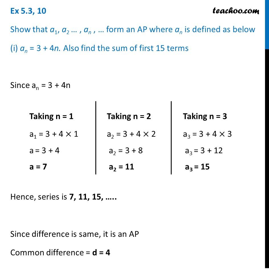Ex 5.3, 10 - Show thata1,a2,...an form an AP where an