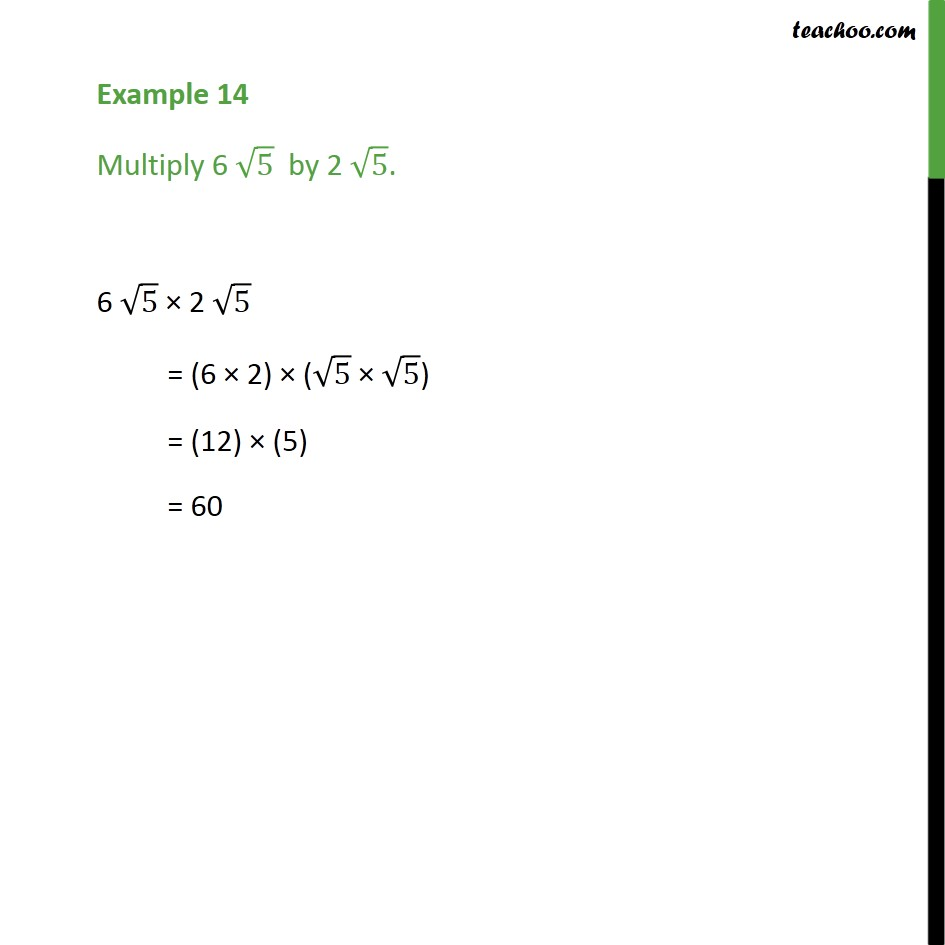Example 14 -  Multiply 6 root 5  by 2 root 5 - Chapter 1 - Examples