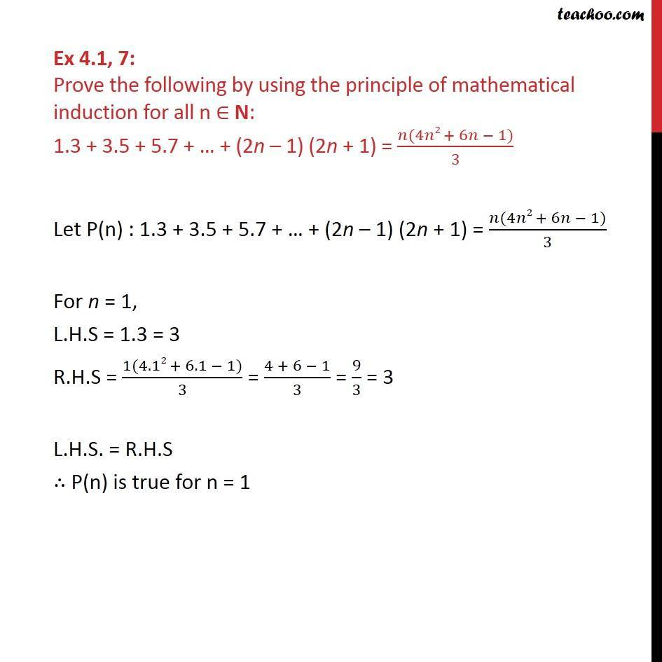 Ex 4.1, 7 - Prove 1.3 + 3.5 + 5.7 + .. + (2n-1) (2n+1) - Class 11 - Equal - Addition
