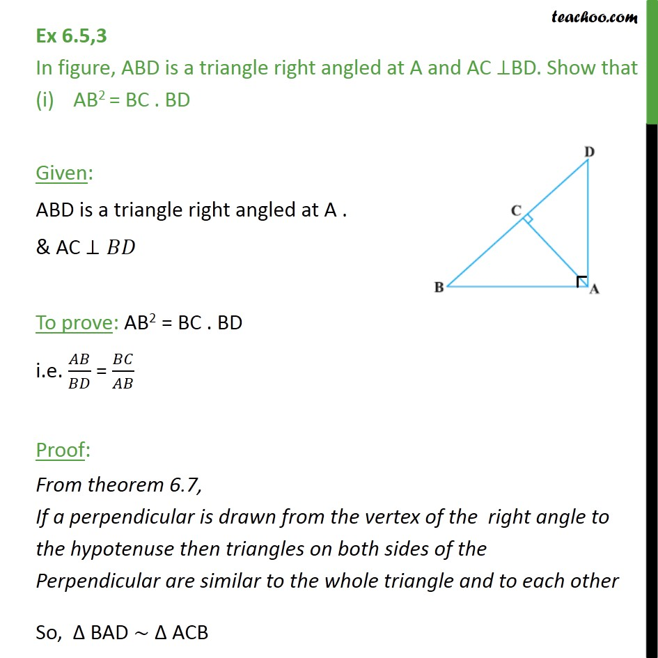 Ex 6.5, 3 - ABD is a triangle right angled at A & AC ⊥ BD - Ex 6.5