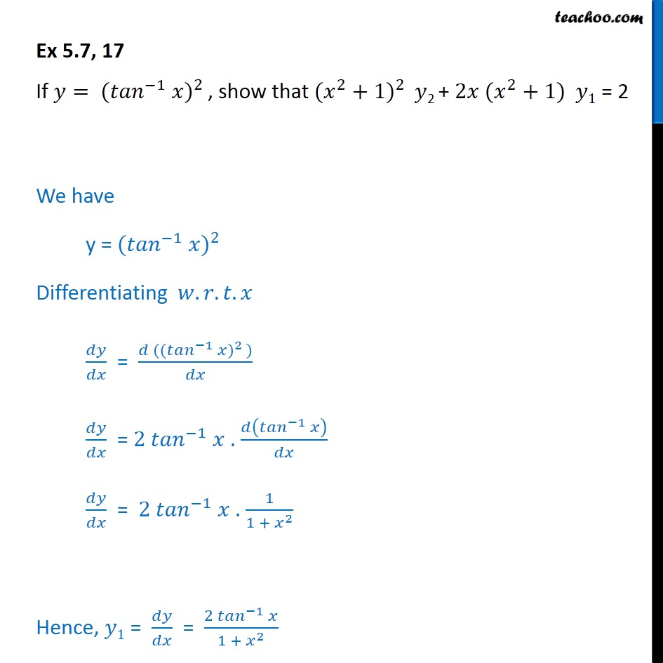 Ex 5.7, 17 - If y = (tan-1 x)2, show (x2 + 1) y2 + 2x(x2 + 1) - Finding second order derivatives- Implicit form