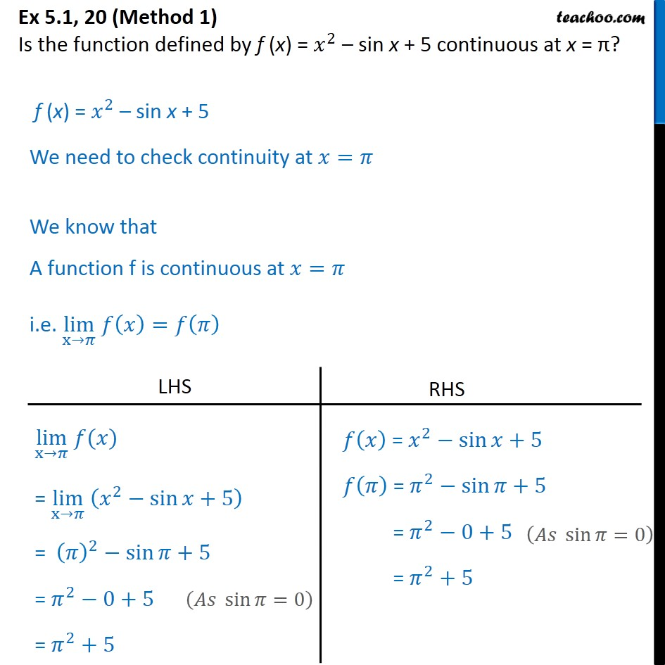 Ex 5.1, 20 - Is f(x) = x2 - sin x + 5 continuous at x = pi? - Algebra of continous functions