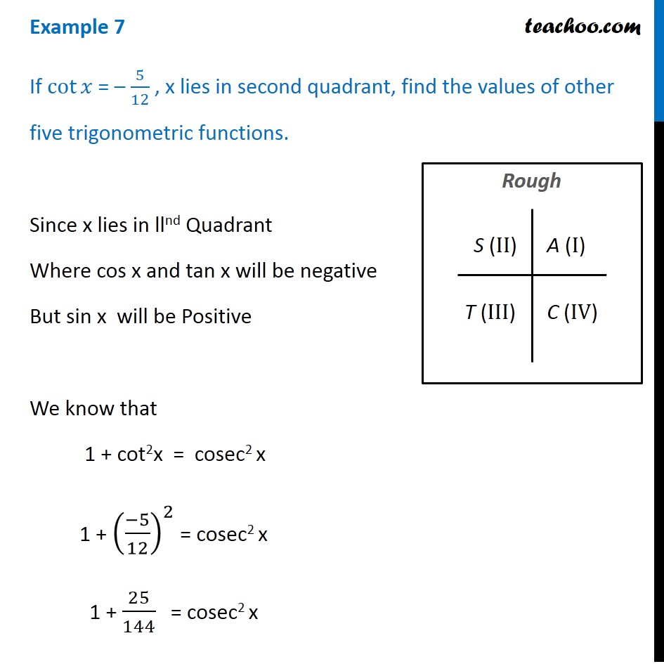 Example 7 - If cot x = -5/12 , x lies in second quadrant