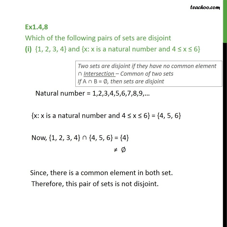 Ex 1.4, 8 - Which pairs are disjoint (i) {1, 2, 3, 4} - Ex 1.4