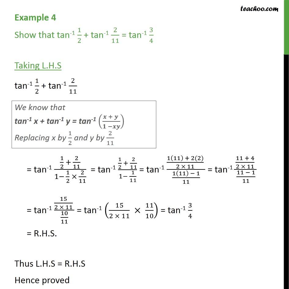 Example 4 - Show tan-1 1/2 + tan-1 2/11 = tan-1 3/4 - Examples