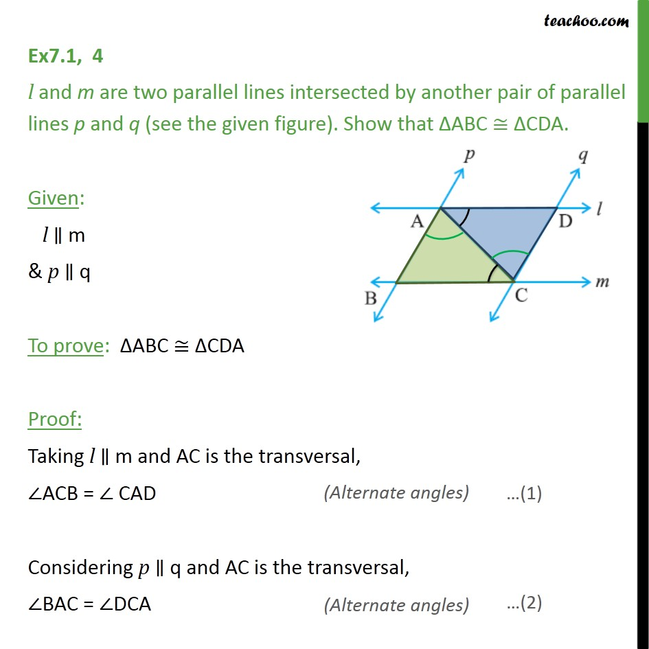 Ex 7.1, 4 - l and m are two parallel lines intersected - ASA/AAS