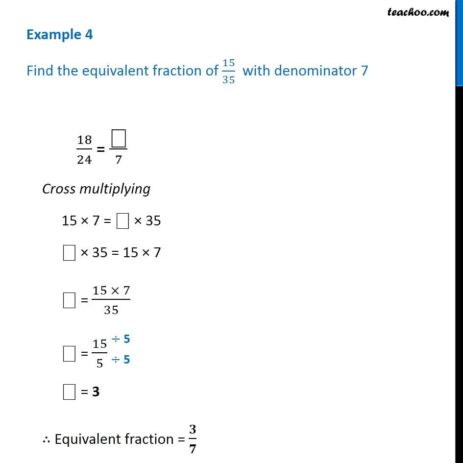 example 4 - find equivalent fraction of 15/35 with denominator 7