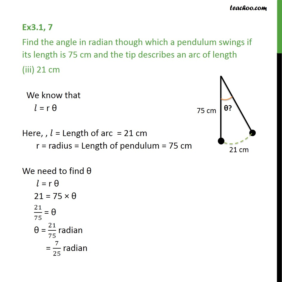 Ex 3 1, 7 - Find angle in radian though which pendulum swings