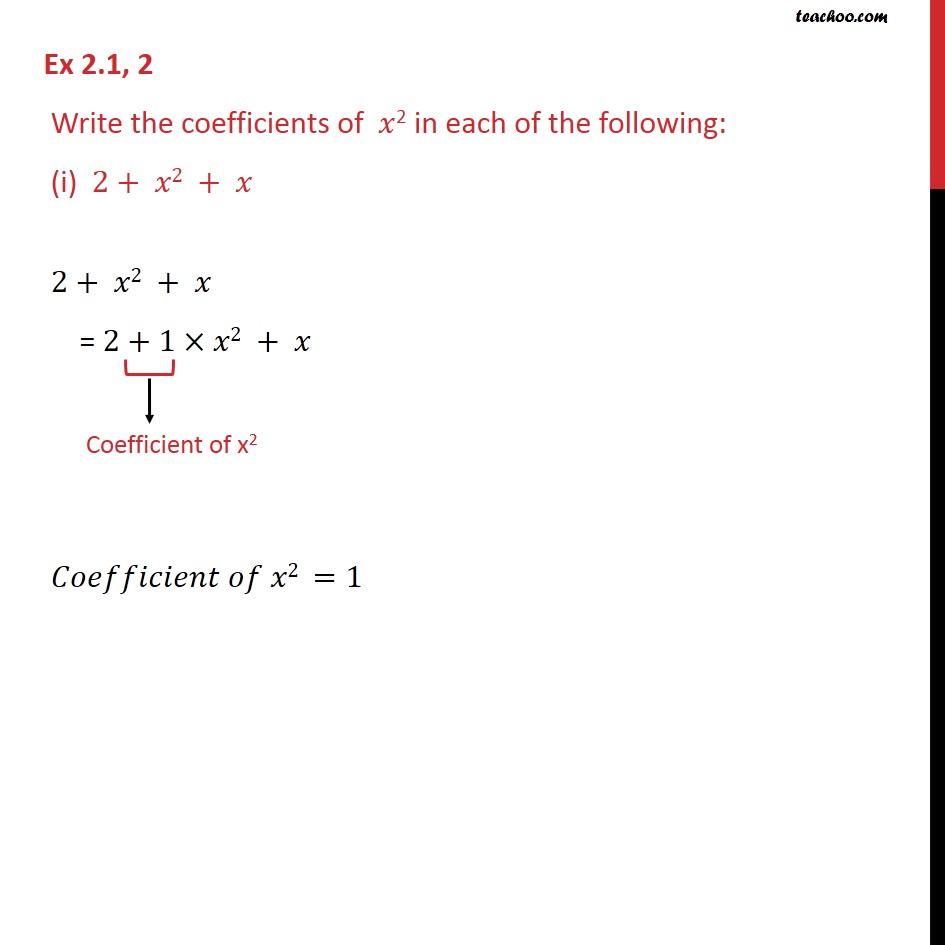 fbd1e9cafbc1 Ex 2.1, 2 - Write the coefficients of x2 in each of the - Ex 2.1