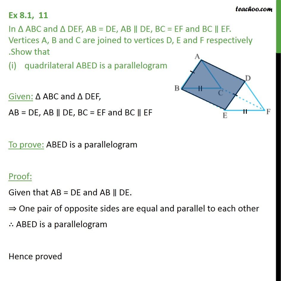 Ex 8.1, 11 - In Δ ABC and Δ DEF, AB = DE, AB ∥ DE, BC = EF - Ex 8.1