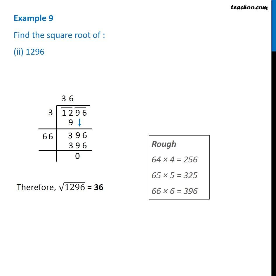 Example 9 Find The Square Root Of I 729 Ii 1296 Examples