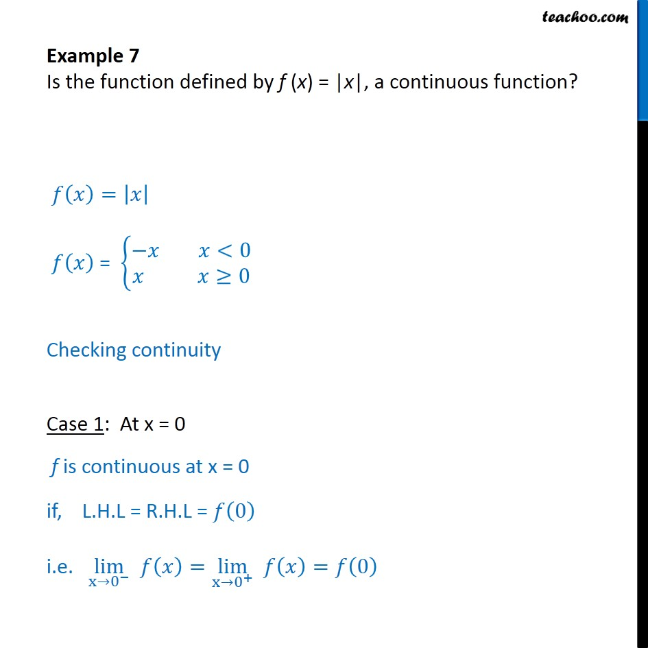 Example 7 - Is f(x) = |x| a continuous function - Class 12 - Checking continuity using LHL and RHL