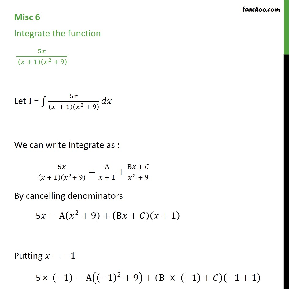 Misc 6 - Integrate 5x / (x + 1) (x2 + 9) - Class 12 CBSE - Integration by partial fraction - Type 5