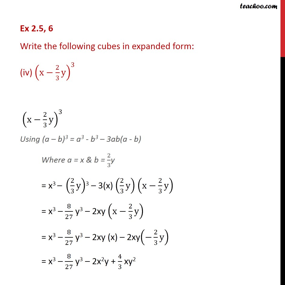 Ex 25 6 Write The Following Cubes In Expanded Form Ex 25