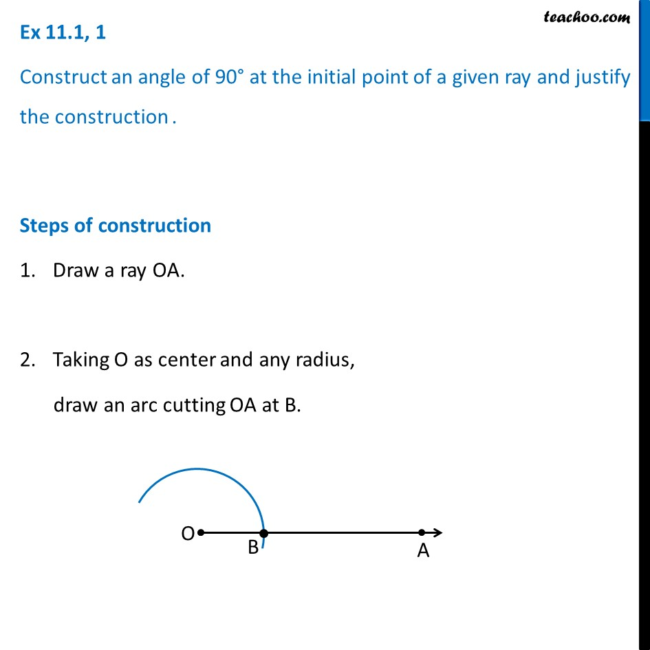 Ex 11.1, 1 - Construct angle 90 degree - Chapter 11 Class 9