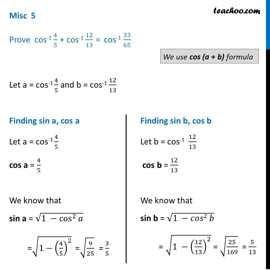 Misc 5 - Provecos-1 4/5 + cos-1 12/13 = cos-1 33/65 - Miscellaneous