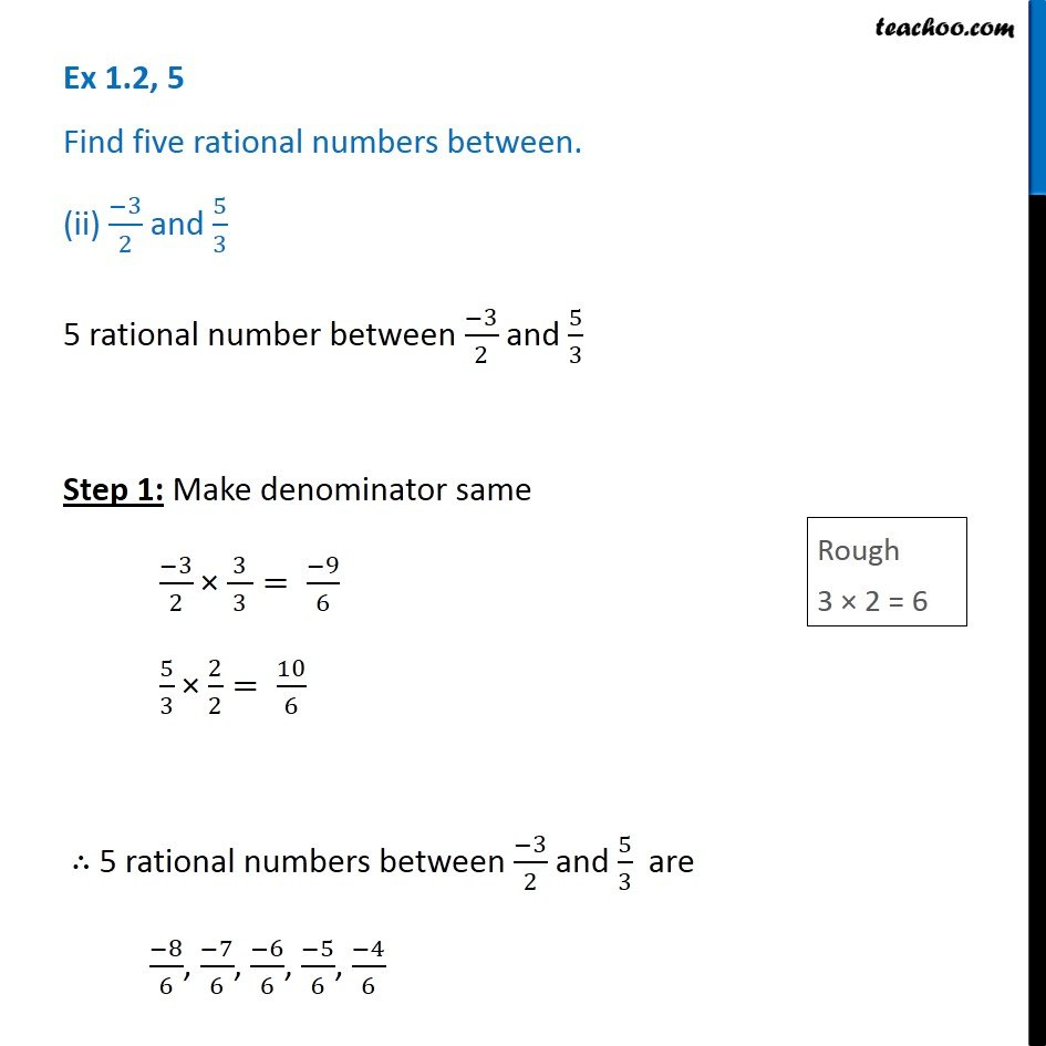 Ex 1.2, 5 (ii) - Find 5 rational numbers between -3/2 and 5/3
