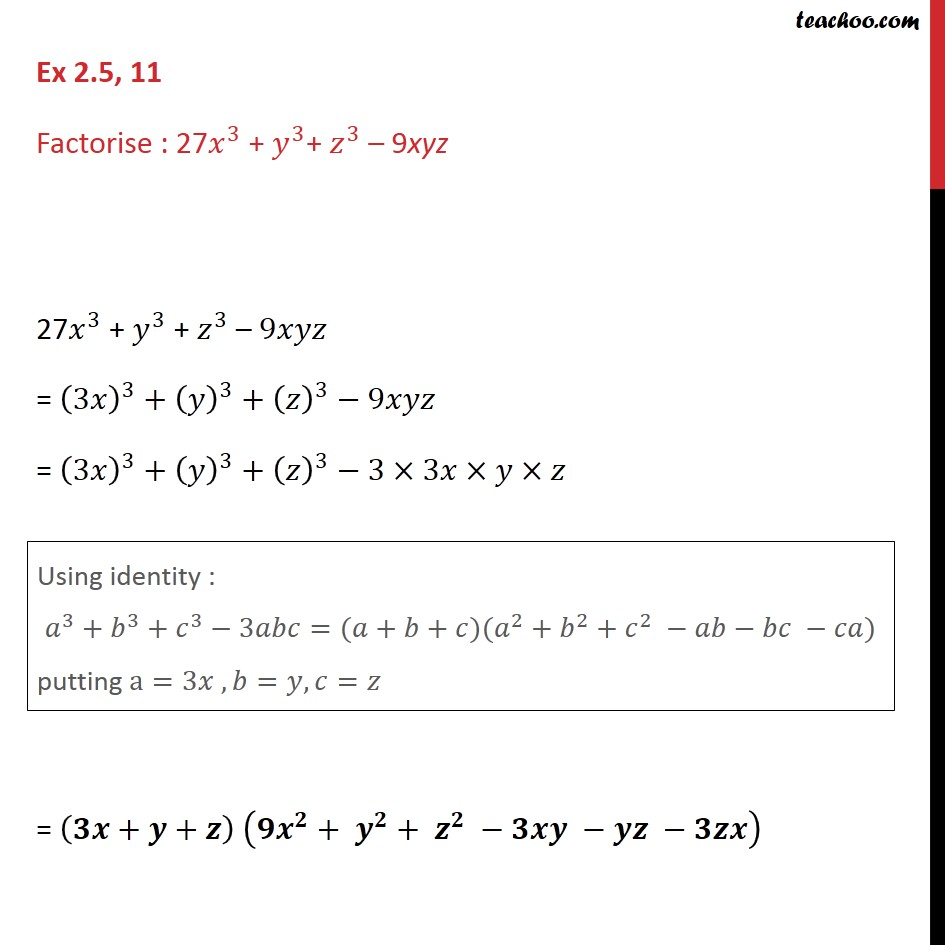 Ex 2.5, 11 - Factorise 27 x3 + y3 + z3 - 9xyz - Class 9 - Ex 2.5