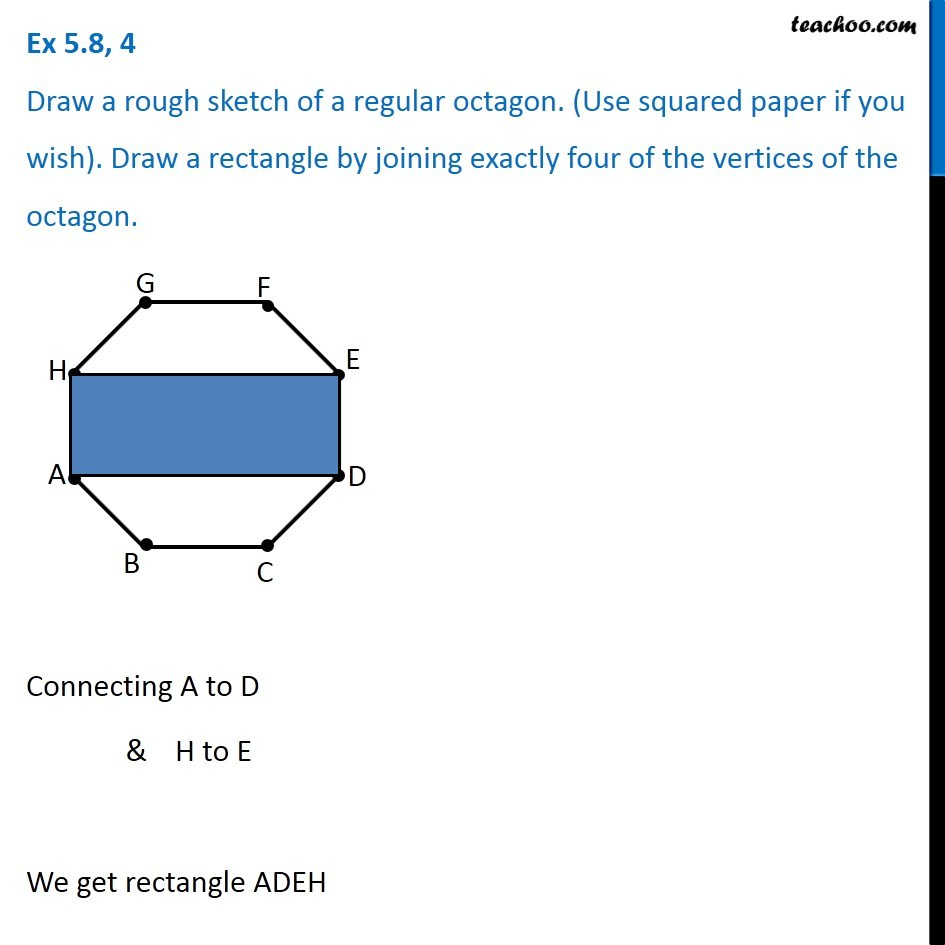 Ex 5 8 4 Draw A Rough Sketch Of A Regular Octagon Use Squared