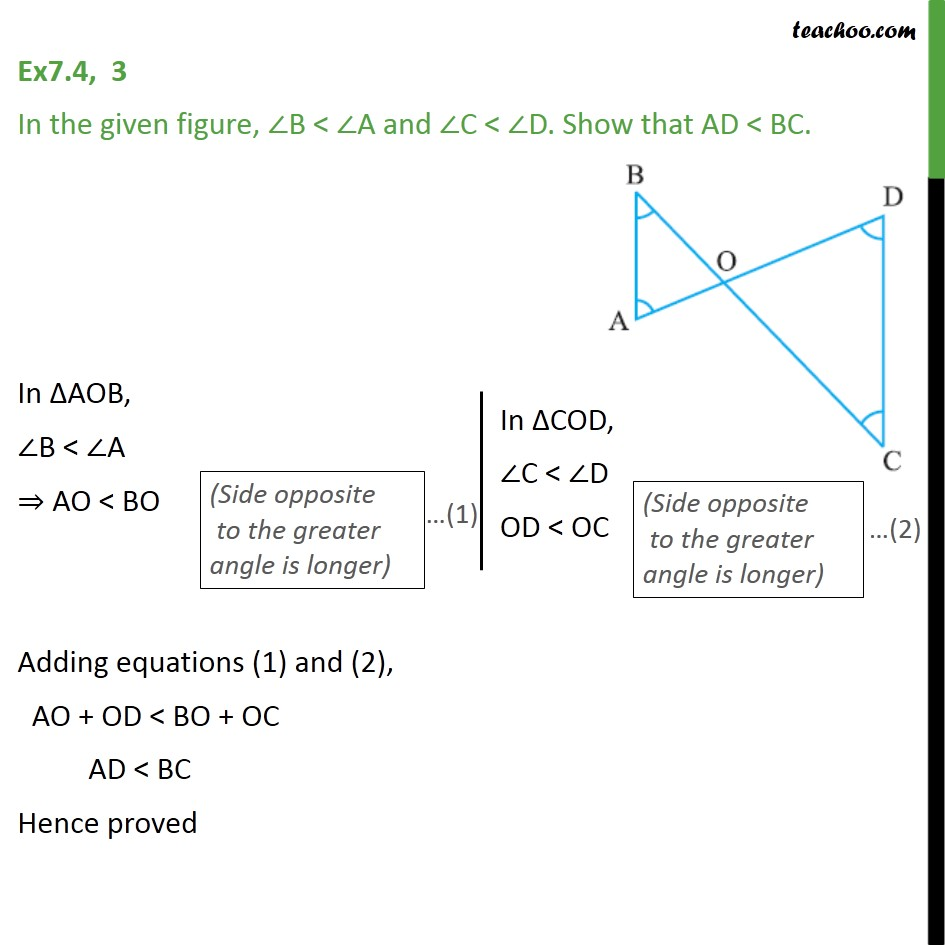 Ex 7.4, 3 - In figure, ∠B < ∠A and ∠C < ∠D. Show that - Side inequality