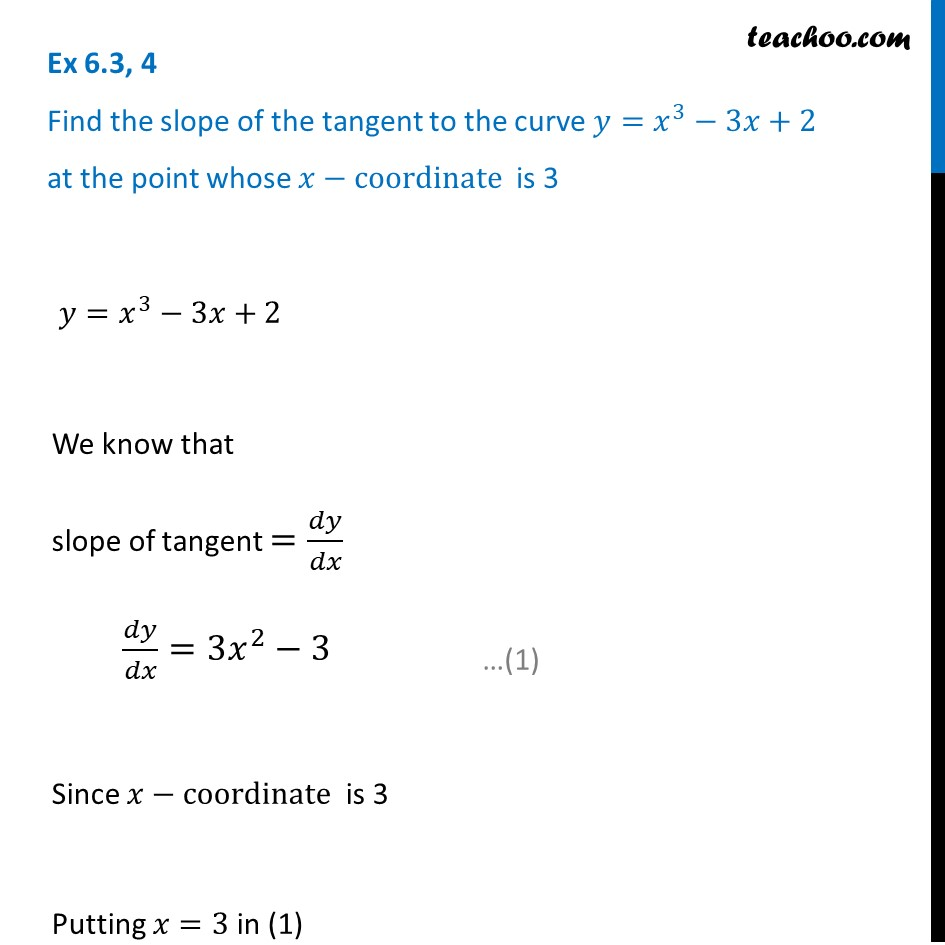 Ex 6.3, 4 - Find slope of tangent at y = x3 - 3x + 2 at x = 3