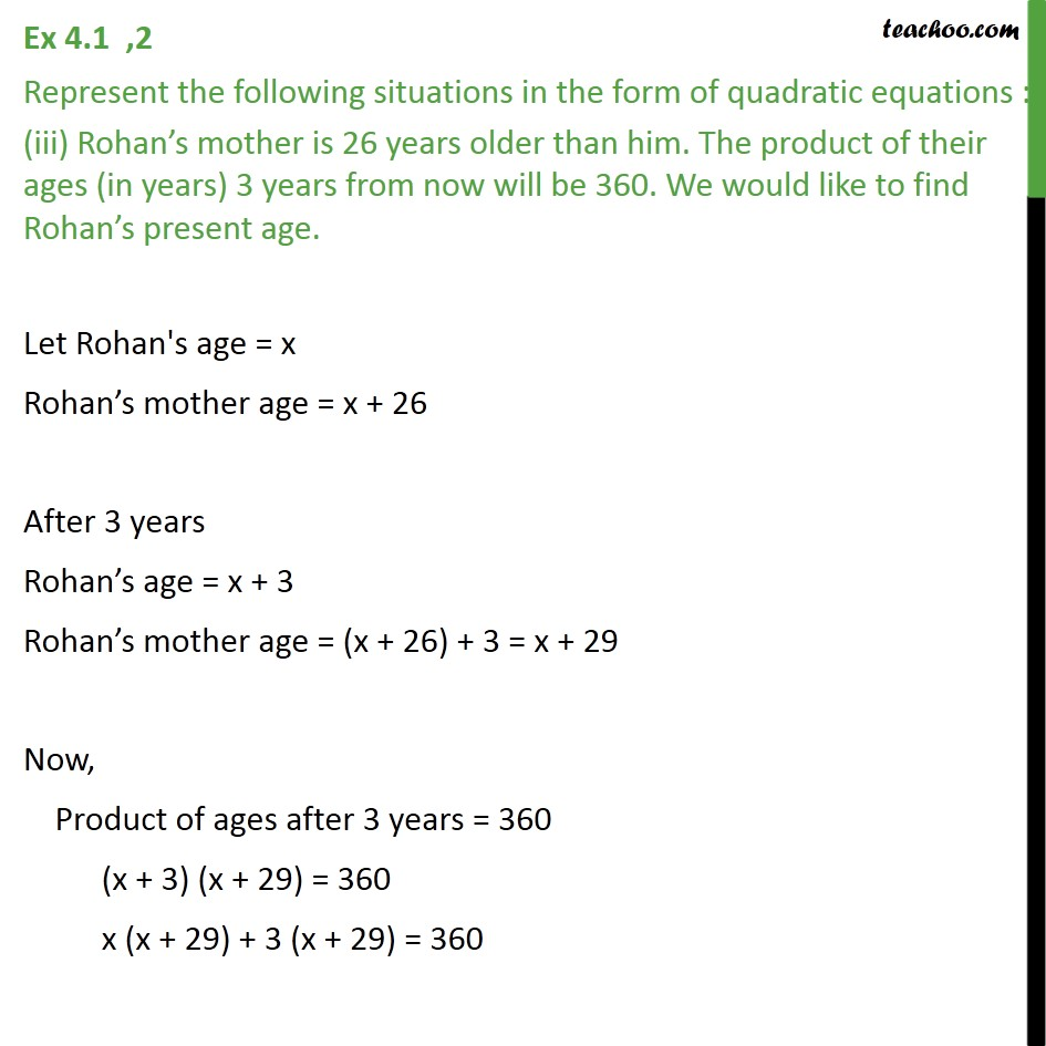 Rohan's mother is 26 years older than him. The product of their ages