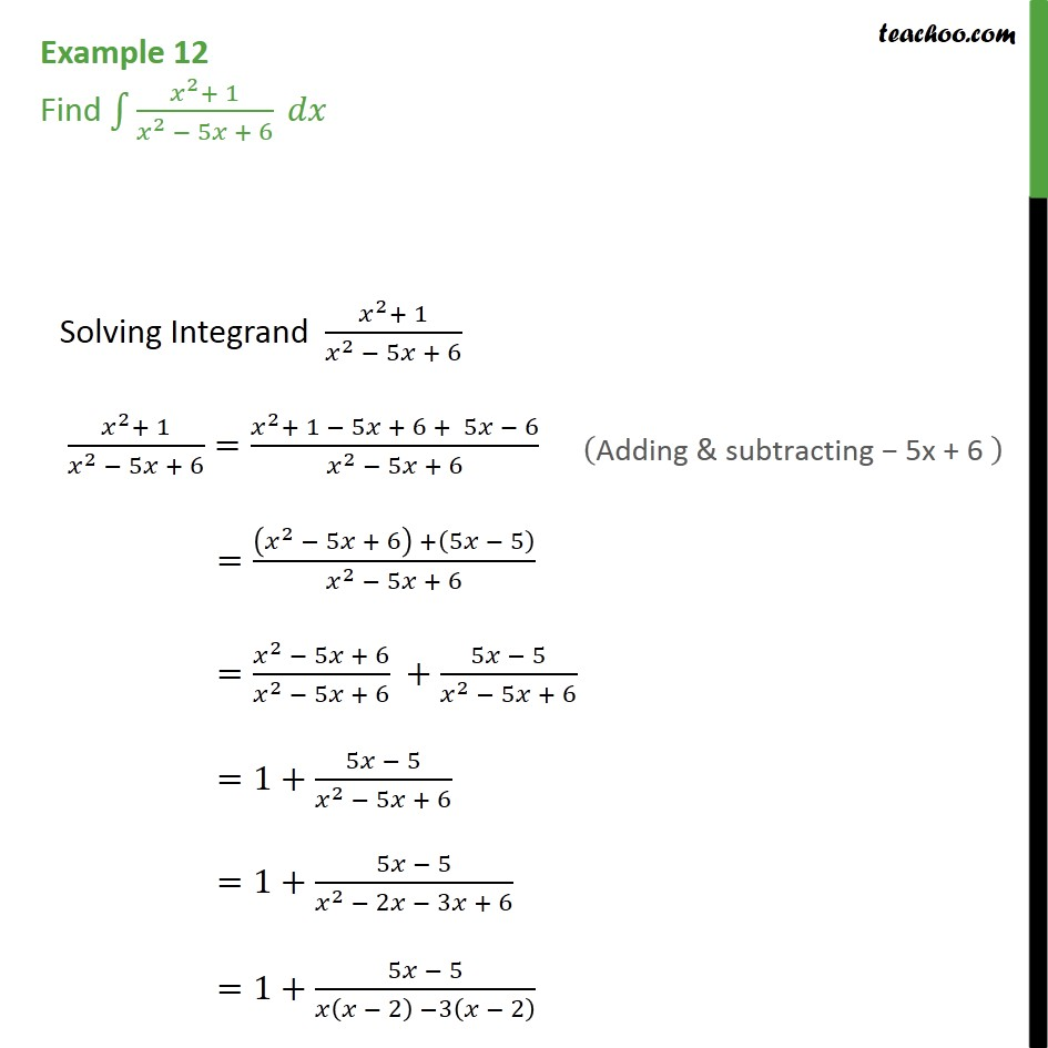 Example 12 - Find x2 + 1 / x2 - 5x + 6 dx - Class 12 - Integration by partial fraction - Type 1