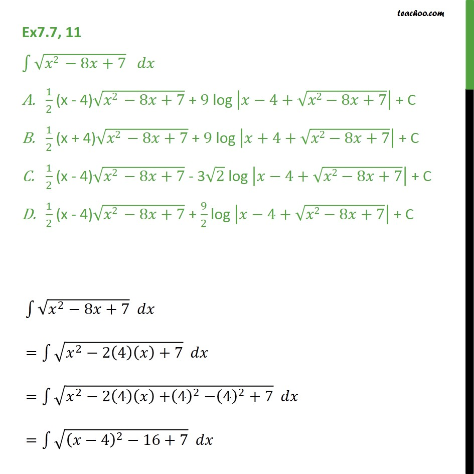 Ex 7.7, 11 - Integrate root x2 - 8x + 7 dx - Class 12 - Integration by specific formulaes - Formula 7