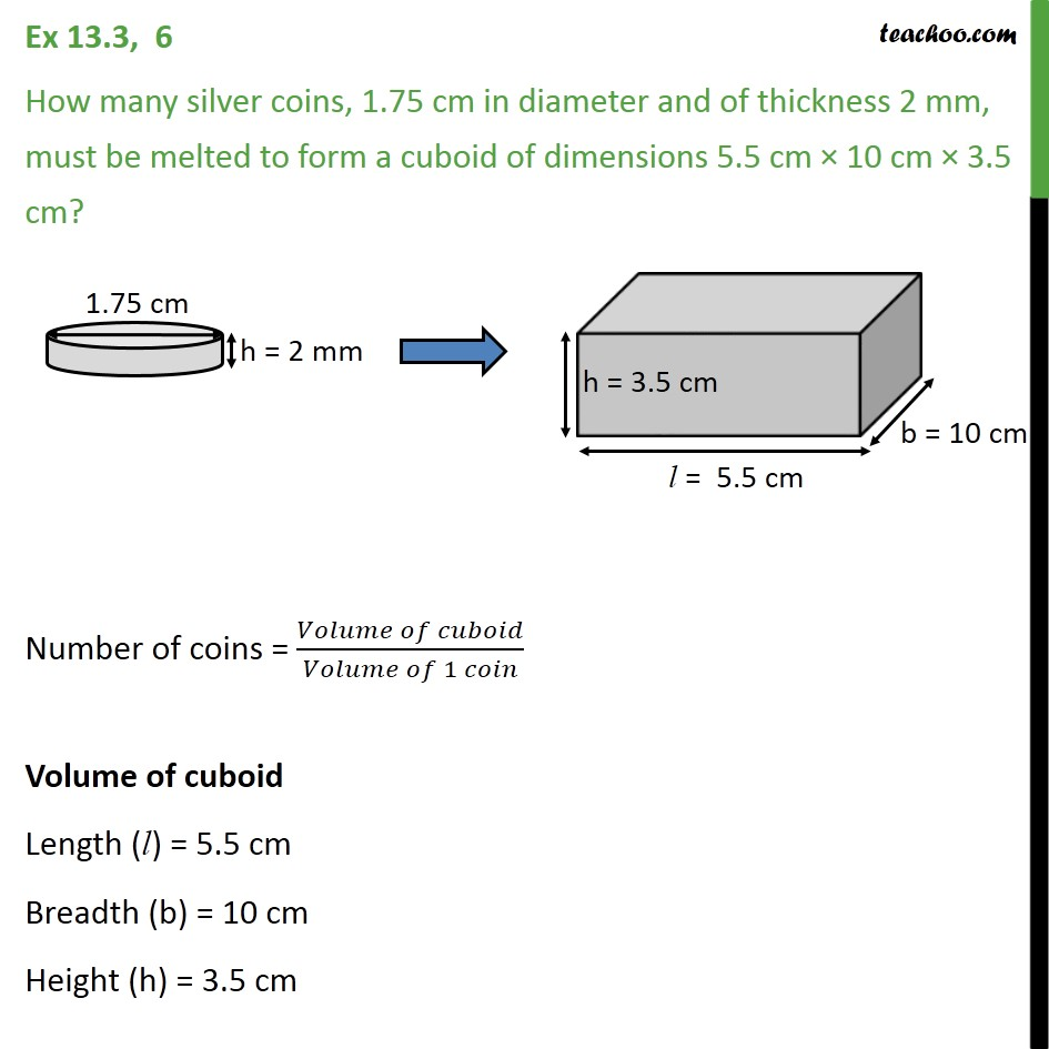 Ex 13.3, 6 - How many silver coins, 1.75 cm in diameter - Conversion of one shape to another