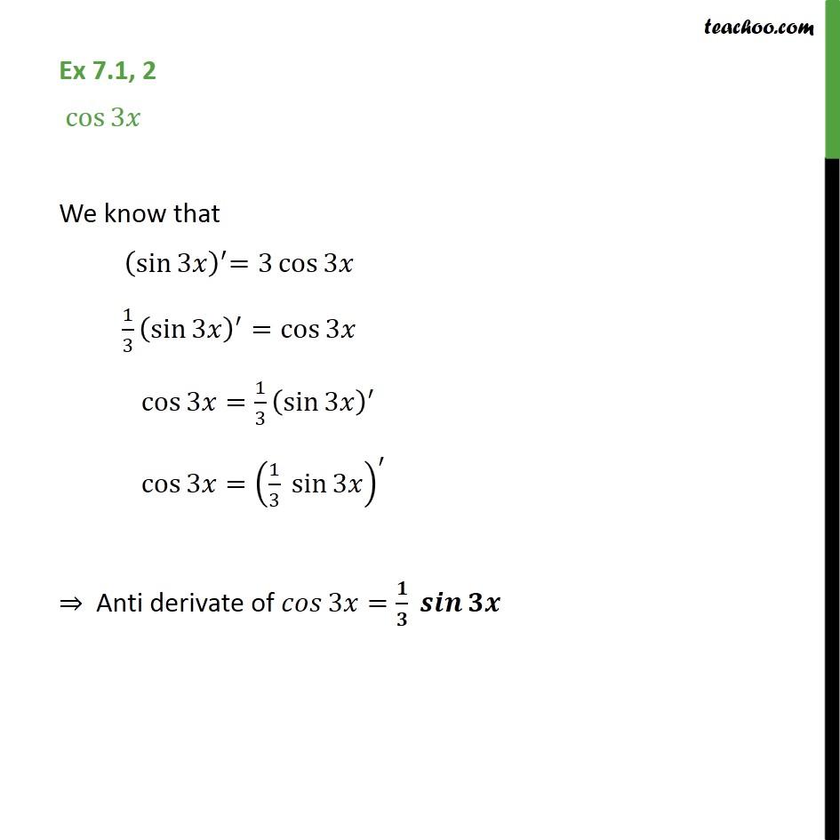 Ex 7.1, 2 - Integrate cos 3x - Chapter 7 Class 12 CBSE - Ex 7.1
