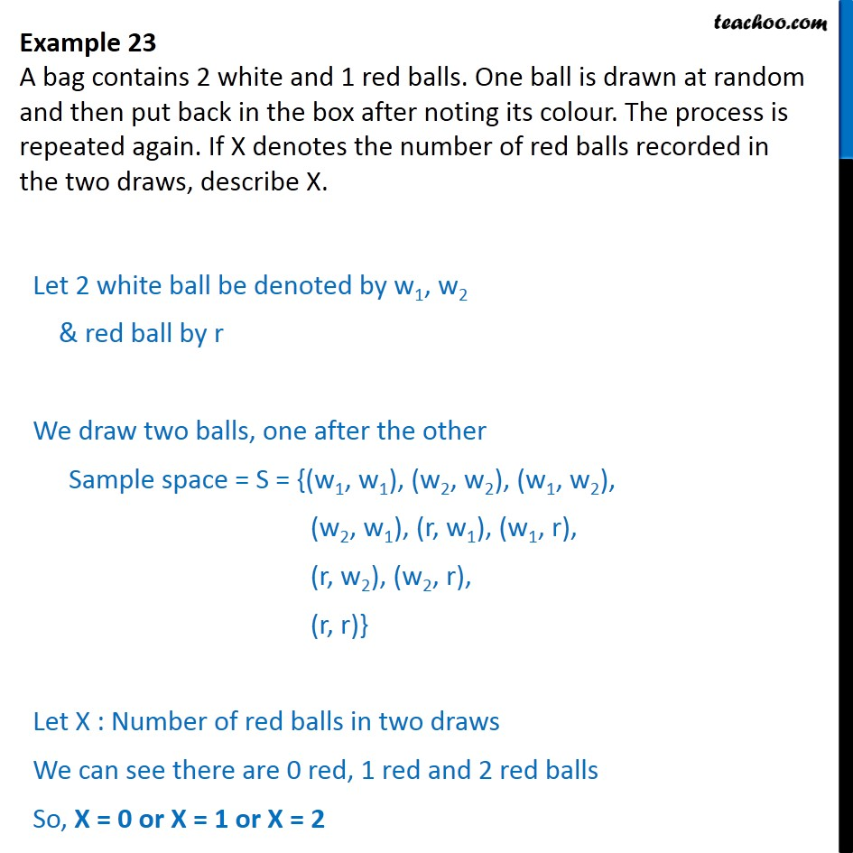 Example 23 - A bag contains 2 white, 1 red balls. Ball is drawn - Examples