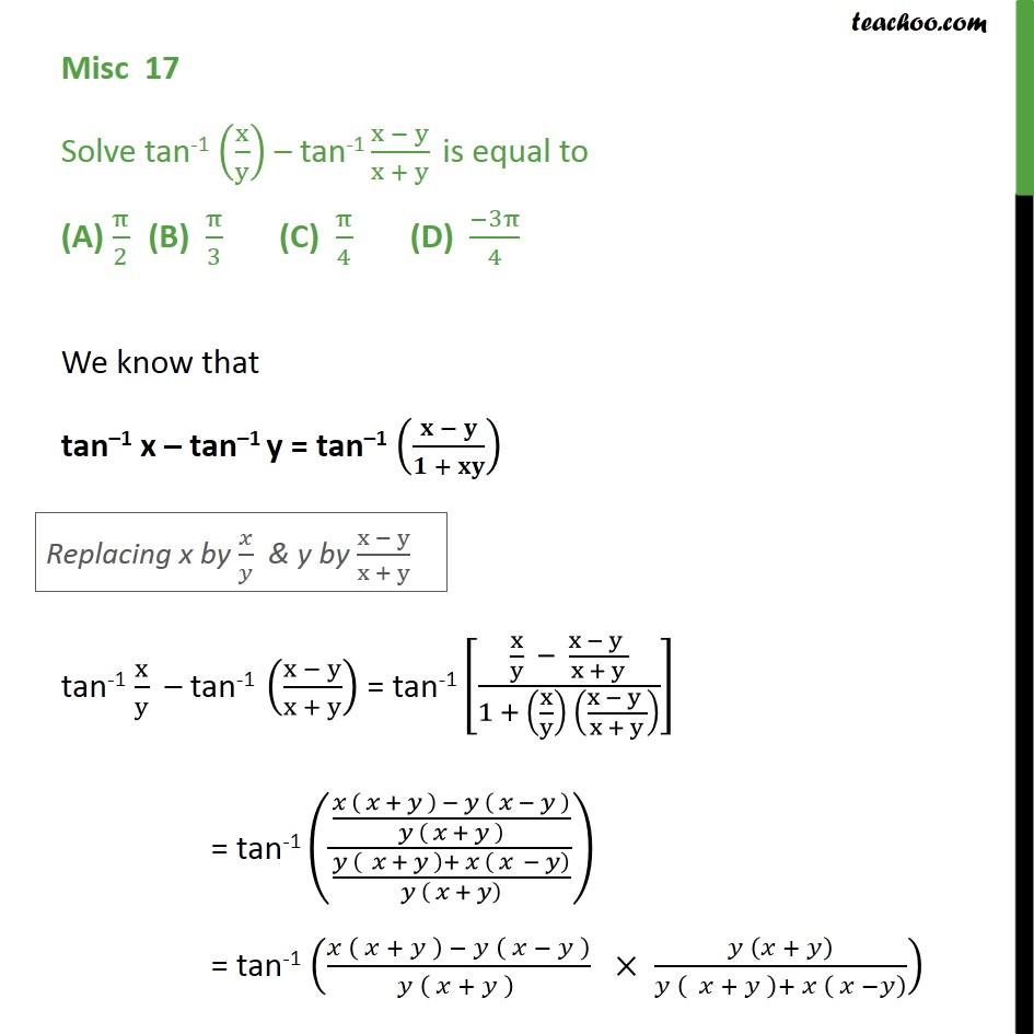 Misc 17 - Solve tan-1 (x/y) - tan-1 (x - y)/(x + y) - Miscellaneous