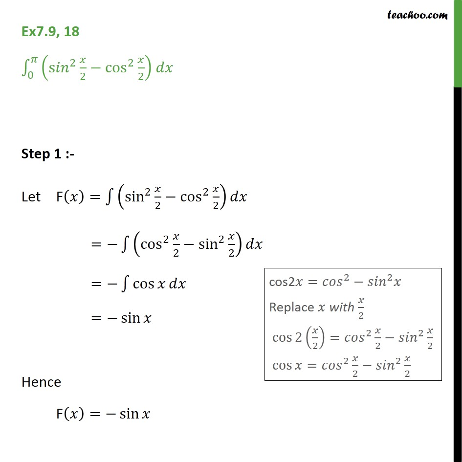 Ex 7.9, 18 - Direct Integrate (sin2 x / 2 - cos2 x / 2) dx - Definate Integration - By Formulae