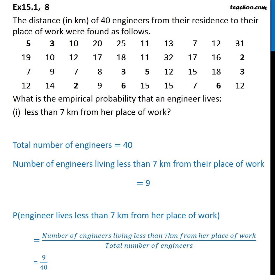 Ex  15.1, 8 - The distance of 40 engineers from their - Ex 15.1