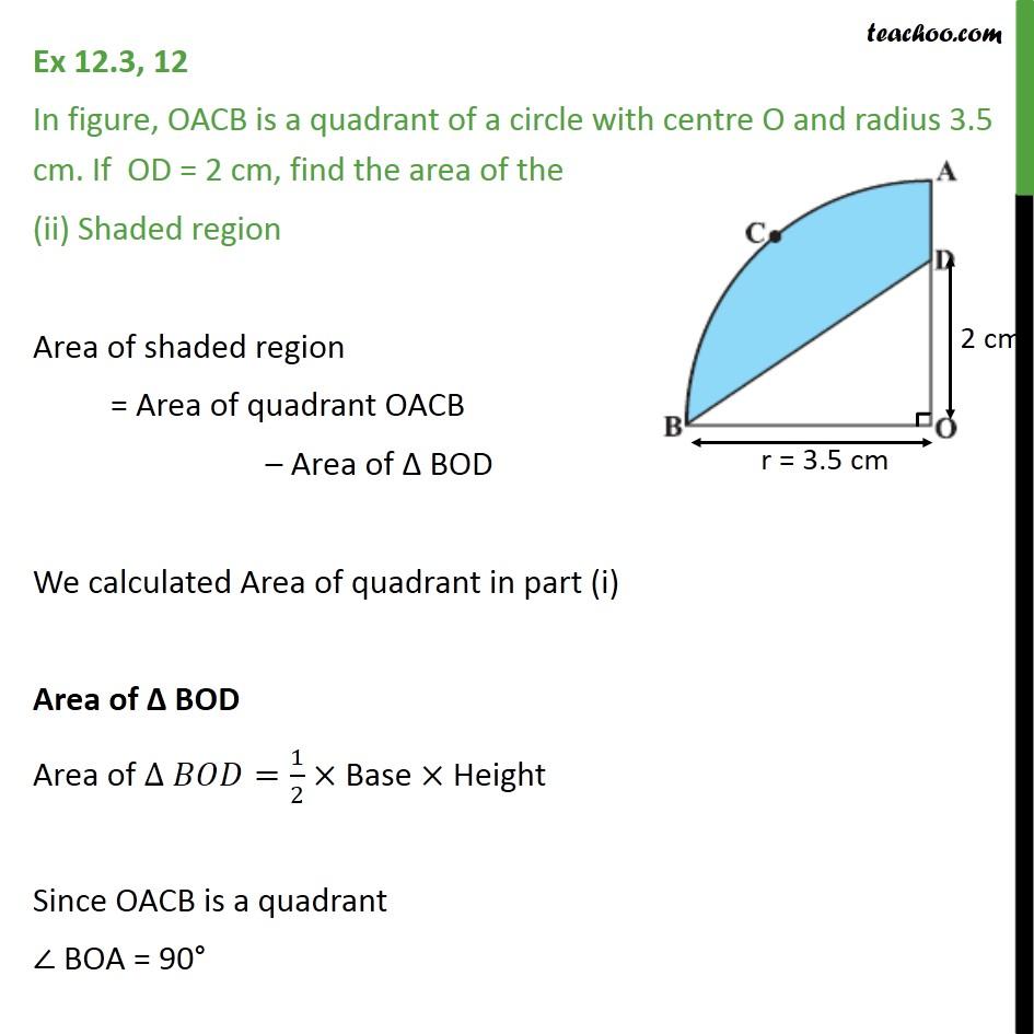 Ex 12 3, 12 - OACB is a quadrant of a circle radius 3 5 cm