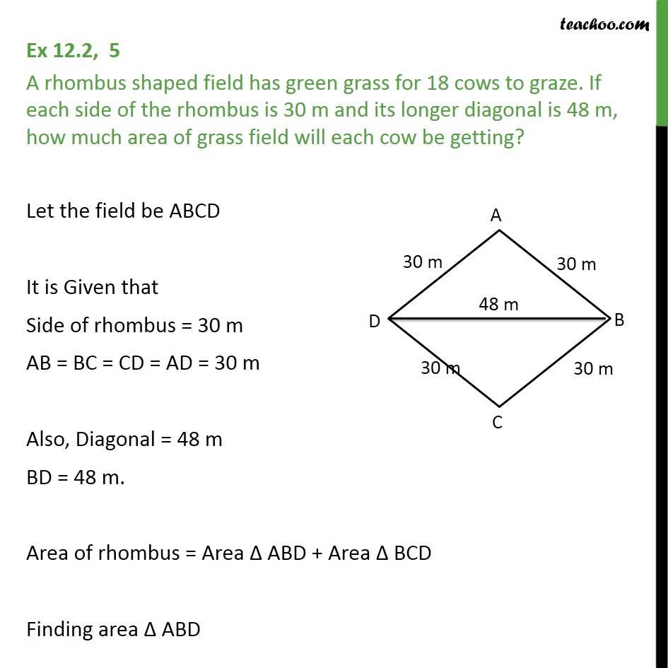 Ex 12.2, 5 - A rhombus shaped field has green grass - Ex 12.2