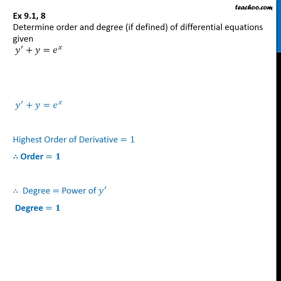 Ex 9.1, 8 - Determine order degree y' + y = ex - Ex 9.1