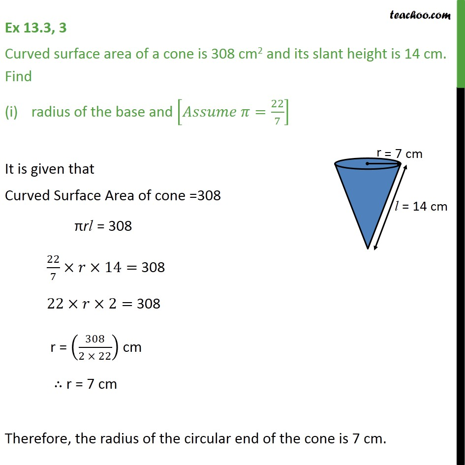 Ex 13.3, 3 - Curved surface area of a cone is 308 cm2 - Ex 13.3