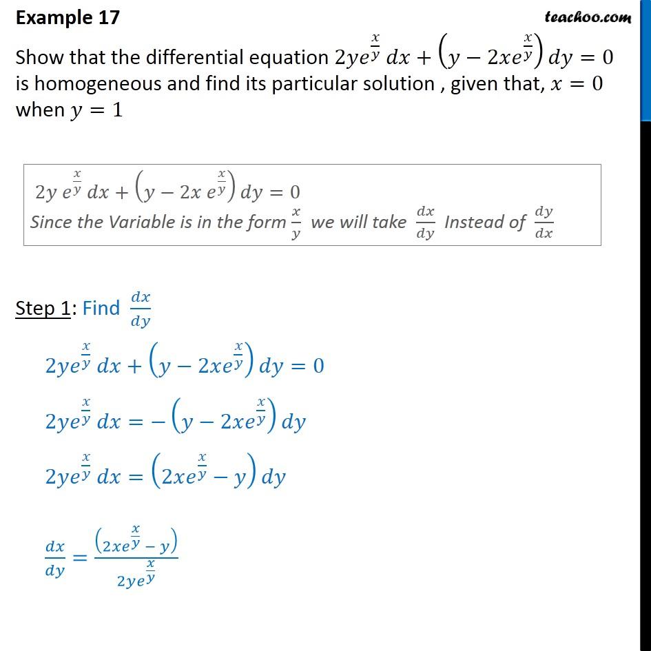 Example 17 - Show 2y e x/y dx + (y - 2x ex/y) dy = 0, particular - Examples
