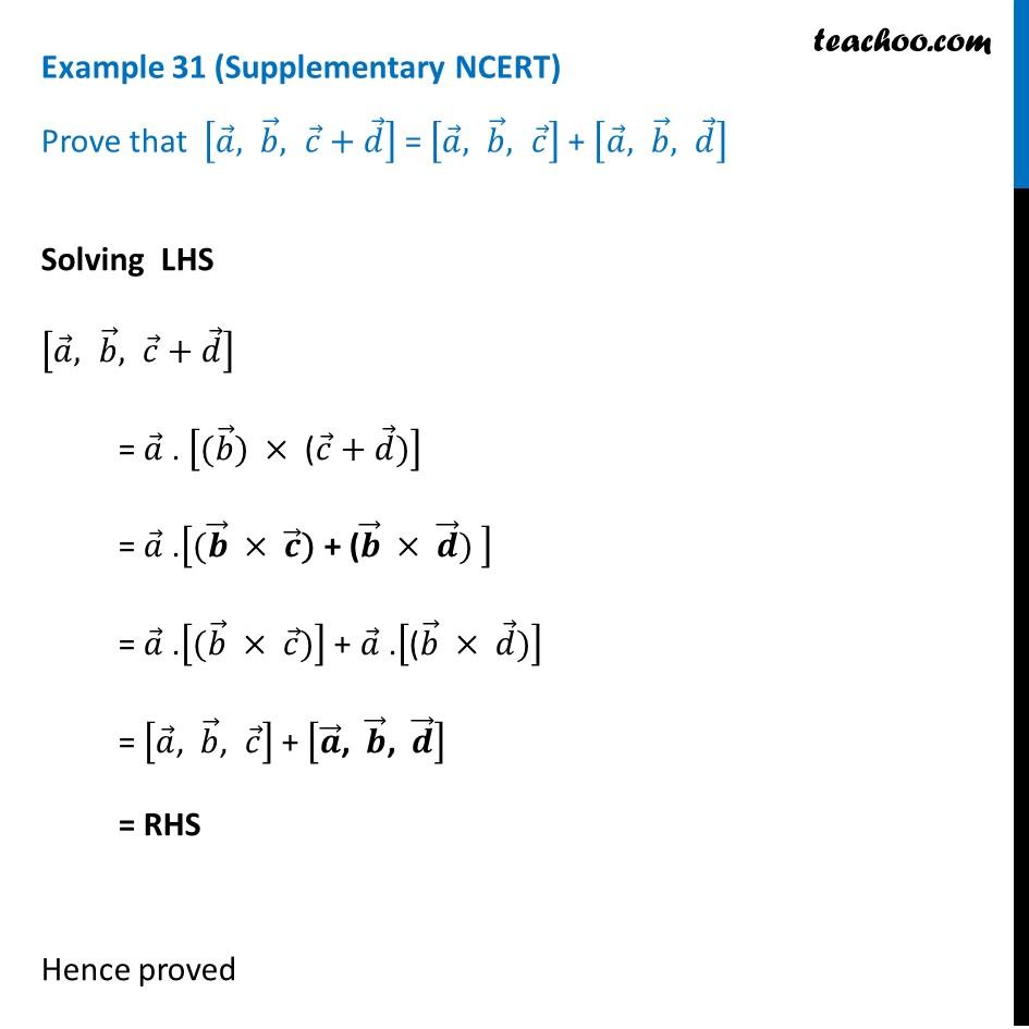 Example 31 (Supplementary NCERT) - Prove [a b c+d] = [a b c] + [a b d]