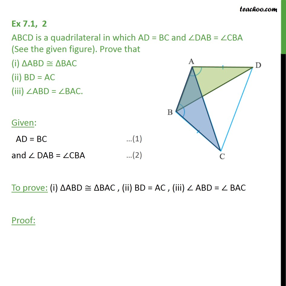 Ex 7.1, 2 - ABCD is a quadrilateral in which AD = BC - SAS