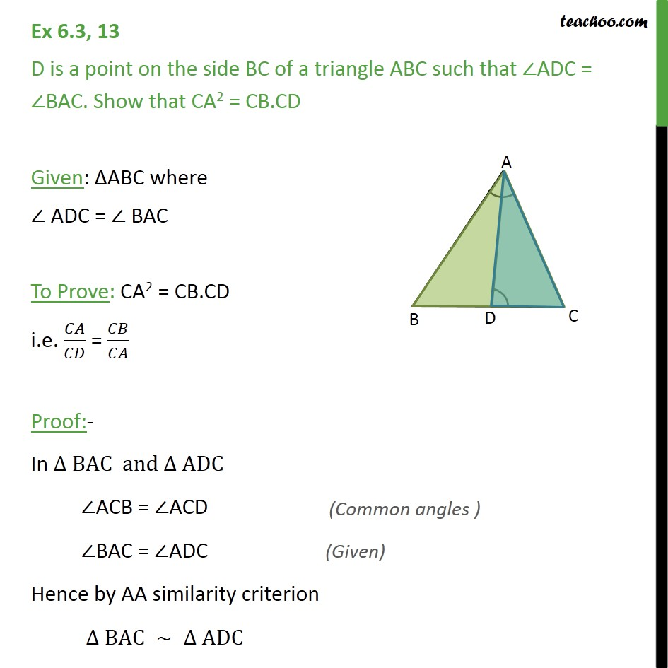 Ex 6.3, 13 - D is a point on side BC of a triangle ABC - AA Similarity
