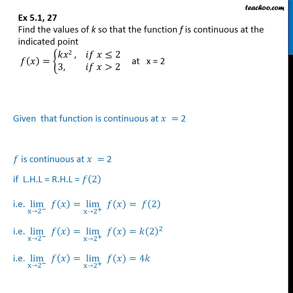 Ex 5.1, 27 Find k so that f(x) = {kx2 , 3 is continuous at x = 2 - Ex 5.1