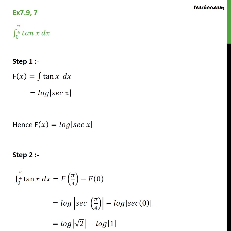 Ex 7.9, 7 - Direct Integrate tan x dx from 0 to pi/4 - Definate Integration - By Formulae