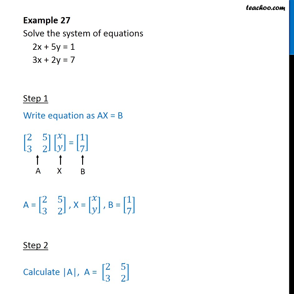 example 27 - solve system of equations 2x + 5y = 1 3x+2y=7