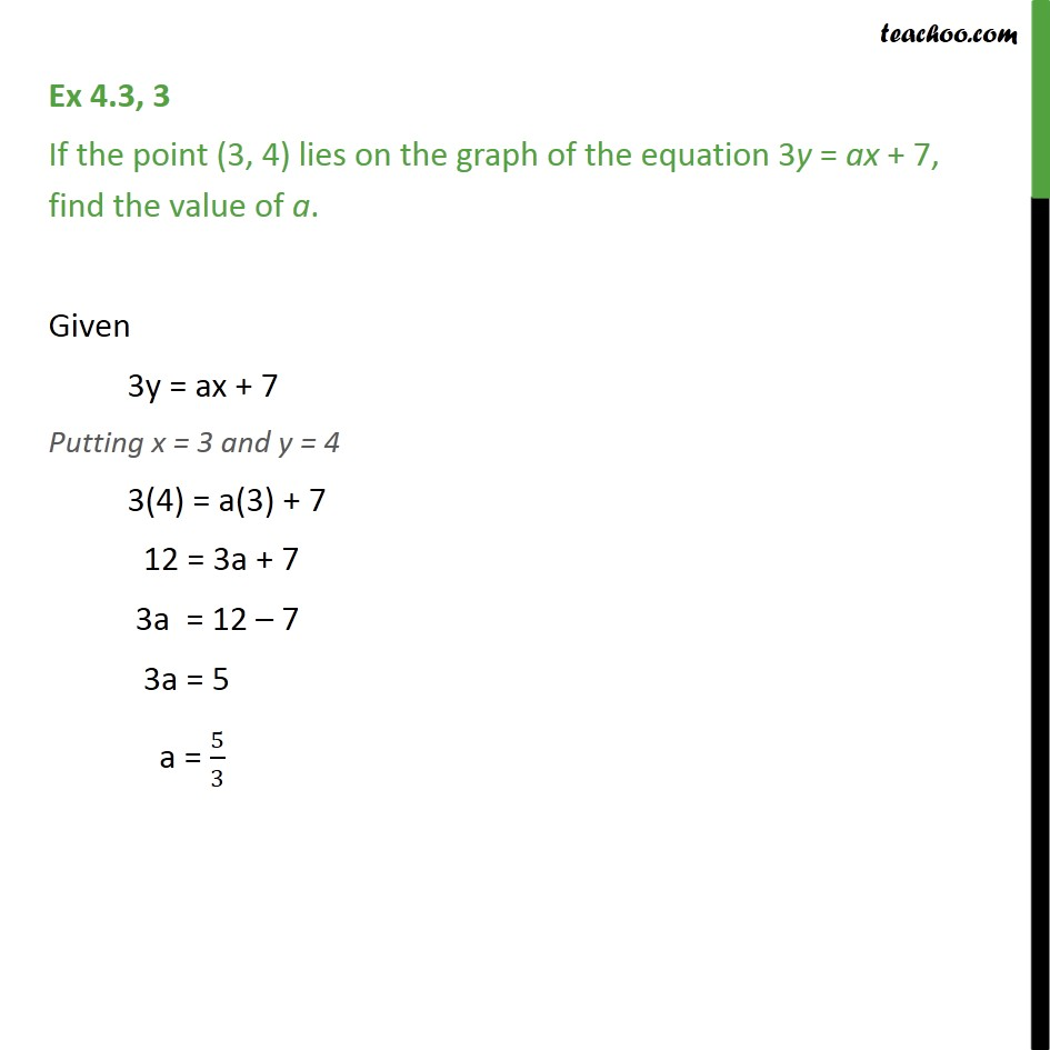 Ex 4.3, 3 - If the point (3, 4) lies on graph of equation - Ex 4.3