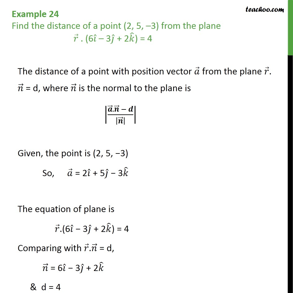 Example 24 - Find distance of point (2, 5, -3) from plane - Examples