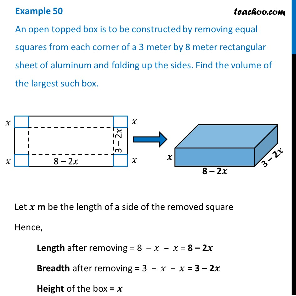 Example 50 - An open topped box is to be constructed by - Examples